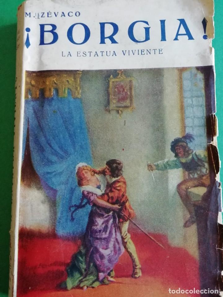 ¡ BORGIA ! LA ESTATUA VIVIENTE DE MICHEL CEVACO (Libros antiguos (hasta 1936), raros y curiosos - Literatura - Narrativa - Clásicos)
