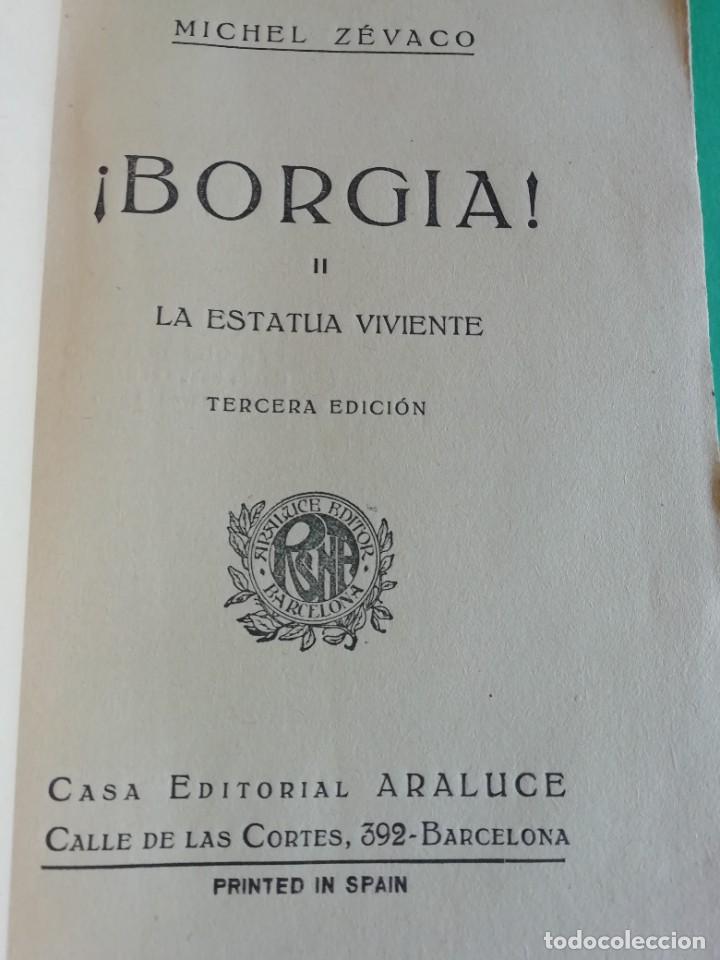 Libros antiguos: ¡ BORGIA ! LA ESTATUA VIVIENTE DE MICHEL CEVACO - Foto 2 - 208046006