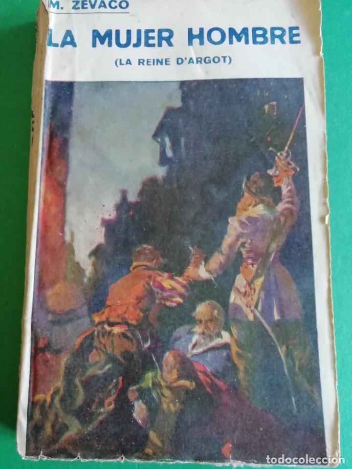 LA MUJER HOMBRE (LA REINA D'ARGOT) DE MICHEL C'EVACO (Libros antiguos (hasta 1936), raros y curiosos - Literatura - Narrativa - Clásicos)