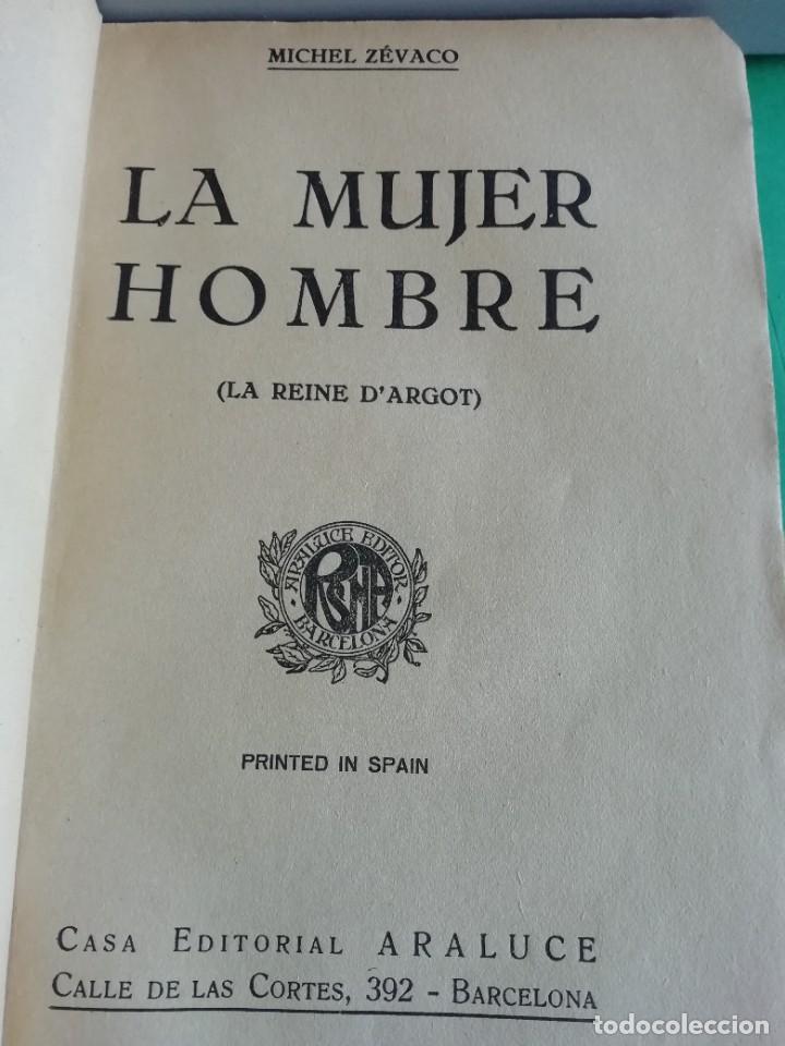 Libros antiguos: LA MUJER HOMBRE (LA REINA DARGOT) DE MICHEL CEVACO - Foto 2 - 208047836