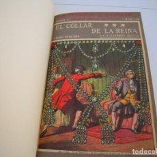 Libros antiguos: EL COLLAR DE LA REINA COMPLETA LA NOVELA ILUSTRADA EXCELENTE ESTADO. Lote 208298553