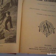 Libros antiguos: TOMO DE CLASICOS VARIOS TITULOS LA NOVELA DE AHORA CALLEJA. Lote 208299585