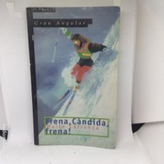 Libros antiguos: FRENA CANDIDA FRENA MAITE CARRANZA. Lote 208314458