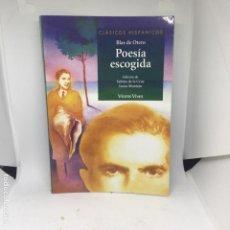 Libros antiguos: POESIA ESCOGIDA BLAS DE OTERO. Lote 208314643