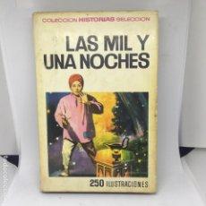 Libros antiguos: LAS MIL Y UNA NOCHES LIBRO NOVELA. Lote 208315690