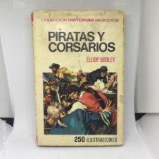 Libros antiguos: PIRATAS Y CORSARIOS. Lote 208316031