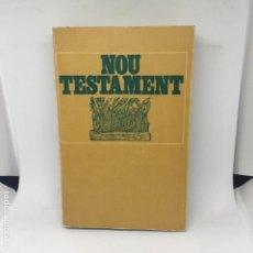 Libros antiguos: NOU TESTAMENT LIBRO BIBLIA ANTIGO CATALA ESGLESIA CRISTO CRSTIANO. Lote 208316686