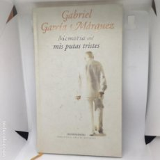 Libros antiguos: GABRIEL GARCIA MARQUEZ MEMORIA DE MIS PUTAS TRISTES. Lote 208317590