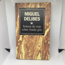 Libros antiguos: MIGUEL DELIBES SEÑORA DE ROJO SOBRE FONDO GRIS NOVELA LIBRO. Lote 208318223