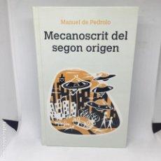 Libros antiguos: MECANOSCRIT DEL SEGON ORIGEN MANUEL DE PEDROLO. Lote 208318626