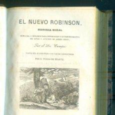 Libros antiguos: NUMULITE L1474 EL NUEVO ROBINSON HISTORIA MORAL POR SR. CAMPE 1861 TOMO I Y II ENCUADERNADOS EN UNO. Lote 208327672