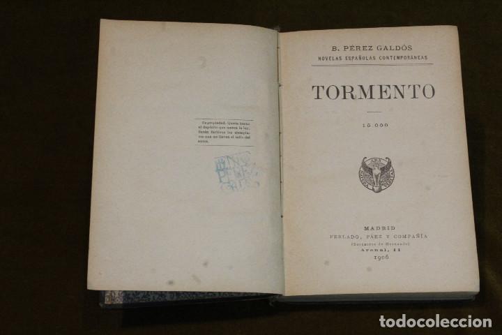 Libros antiguos: Tormento de Benito Pérez Galdós. Editores Perlado, Páez Y Cia, 1906. - Foto 2 - 208374736