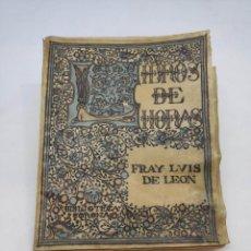 Libros antiguos: LIBROS DE HORAS. EDITORIAL CORONA : FRAY LUIS DE LEÓN (1917). Lote 208600988