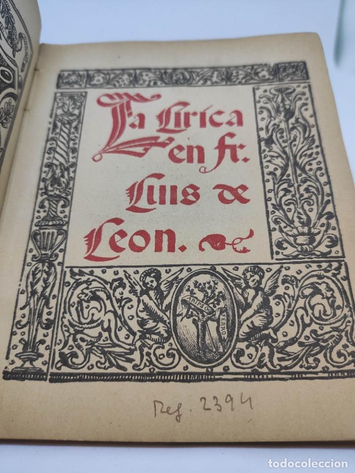 Libros antiguos: LIBROS DE HORAS. editorial CORONA : FRAY LUIS DE LEÓN (1917) - Foto 4 - 208600988