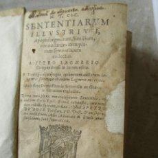 Libros antiguos: 1590. M.T. CIC.SENTENTIARUM ILLUSTRIUM, APOPHTHEGMATUM, SIMILIUM, NONNULLARUM ITEM PIARUM. Lote 209091413