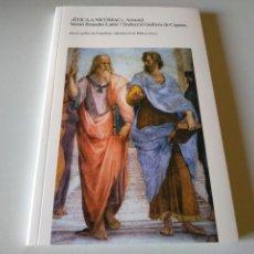 Libros antiguos: ETICA A NINOMAC ARISTOTIL VERSIO BRUNETTO LATINI I TRADUCCIO GUILLEM DE COPONS. Lote 209152712