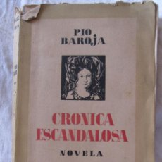 Libros antiguos: PIO BAROJA : CRÓNICA ESCANDALOSA. MEMORIAS DE UN HOMBRE EN ACCIÓN. ESPASA CALPE 19,5 X 13 CM. Lote 210229623