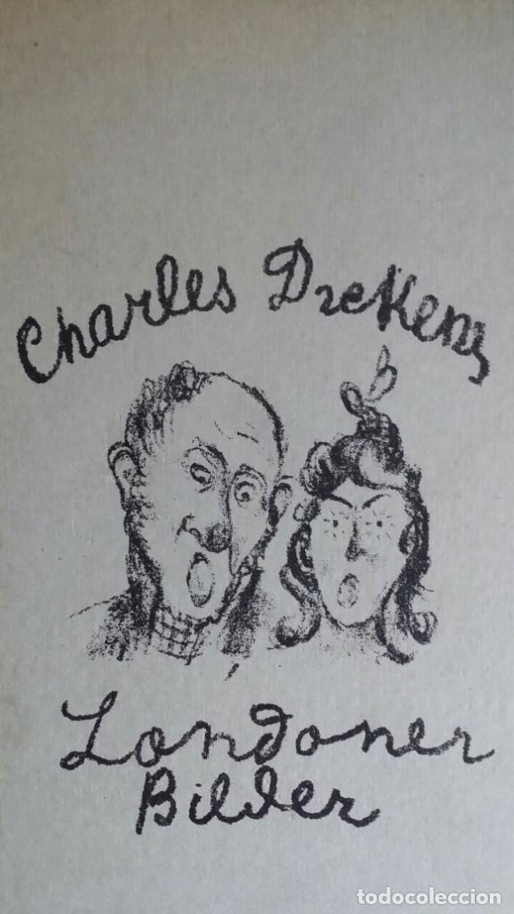 Libros antiguos: Londoner Bilder, de Dickens, 16 litografías de Szalit-Marcus y ex libris de la actriz Else Pinkus - Foto 3 - 210400342