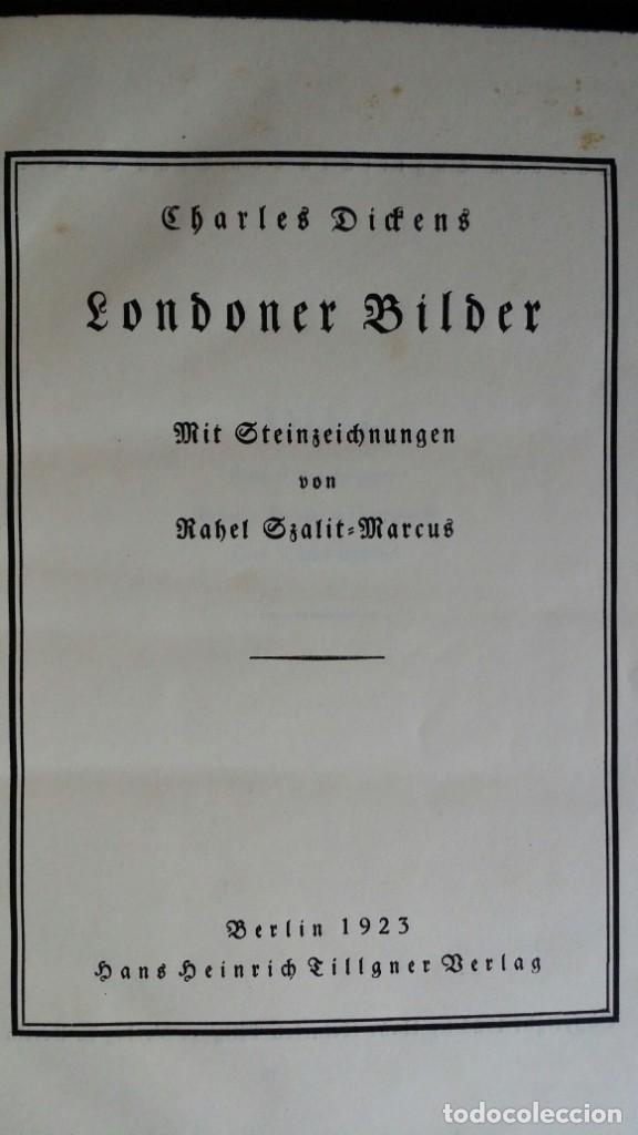 Libros antiguos: Londoner Bilder, de Dickens, 16 litografías de Szalit-Marcus y ex libris de la actriz Else Pinkus - Foto 7 - 210400342