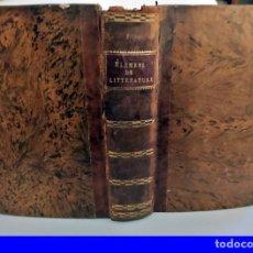 Libros antiguos: AÑO 1810: ELEMENTOS DE LITERATURA. LIBRO DE 220 AÑOS DE ANTIGÜEDAD.. Lote 210600335