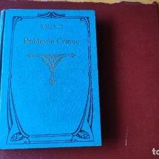 Libros antiguos: ROBINSON CRUSOE (ALR. 1900) CON 120 ILUSTRACIONES Y BUEN ESTADO. Lote 210645842