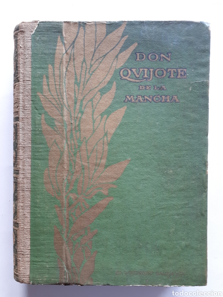 DON QUIJOTE DE LA MANCHA. ED. SATURNINO CALLEJA S.A. (Libros antiguos (hasta 1936), raros y curiosos - Literatura - Narrativa - Clásicos)