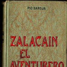Libros antiguos: PIO BAROJA : ZALACAÍN EL AVENTURERO (DOMENECH, 1909). Lote 211907207