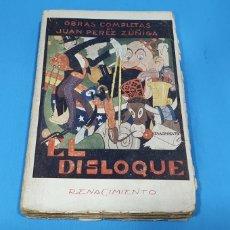 Livros antigos: EL DISLOQUE- JUAN PÉREZ DE ZÚÑIGA 1923. PORTADA SUELTA. Lote 212474187