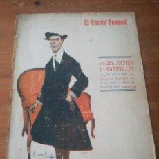 Libros antiguos: EL CUENTO SEMANAL. NÚMERO 13. 1907. DEL RASTRO A MARAVILLAS. PEDRO DE RÉPIDE.. Lote 212513283