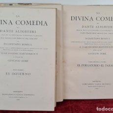 Libros antiguos: LA DIVINA COMEDIA. DANTE ALIGHIERI. MONTANER Y SIMON. 2 VOL. 1884.. Lote 222722363