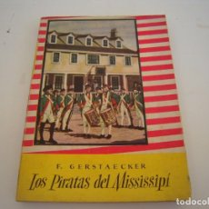 Libros antiguos: LOS PIRATAS DEL MISSISSIPI. Lote 212988970