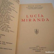 Libros antiguos: LUCIA MIRANDA. Lote 212989060