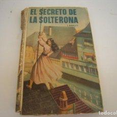 Libros antiguos: EL SECRETO DE LA SOLTERONA. Lote 212989891