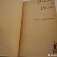 Libros antiguos: EL CABALLERO DE VIRGINIA. Lote 212990200
