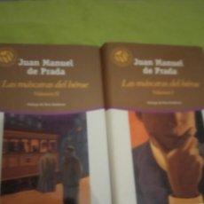 Libros antiguos: JUAN MANUEL DE PRADA, LAS MÁSCARAS DEL HÉROE VOLUMEN 1Y 2. Lote 213022248