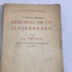 Libros antiguos: MEMORIAS DE UN SEMIBÁRBARO, RAFAEL BOLÍVAR CORONADO, LA PROPIA, MAGÓN, VENEZUELA, EDITORIAL AMÉRICA. Lote 213217201