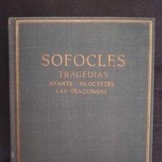 Livros antigos: SOFOCLES - TRAGEDIAS - AYANTE -FILOCTETES - LAS TRAQUINIAS. Lote 213644720