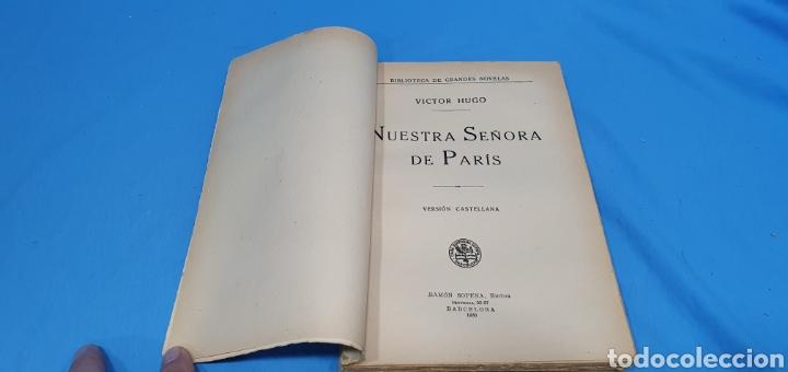 Libros antiguos: NUESTRA SEÑORA DE PARÍS - VÍCTOR HUGO - EDITORIAL RAMÓN SOPENA - Foto 2 - 214707197