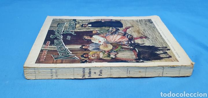 Libros antiguos: NUESTRA SEÑORA DE PARÍS - VÍCTOR HUGO - EDITORIAL RAMÓN SOPENA - Foto 3 - 214707197