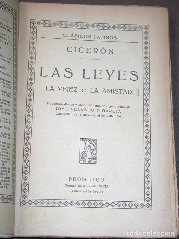 Libros antiguos: LAS LEYES, LA VEJEZ, LA AMISTAD. CICERÓN. Prometeo. Valencia, sin año. CLÁSICOS LATINOS - Foto 2 - 214833945