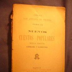 Libros antiguos: ANTONIO DE TRUEBA: - NUEVOS CUENTOS POPULARES - (MADRID, 1905). Lote 214847581