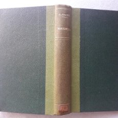 Libros antiguos: MAXIMINA. ARMANDO PALACIO VALDÉS.. Lote 214890046