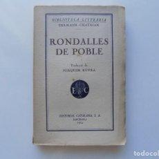 Libri antichi: LIBRERIA GHOTICA. ERKMANN CHATRIAN. RONDALLES DE POBLE.1924. TRADUCCIÓ JOAQUIM RUYRA.. Lote 214905716