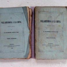 Livros antigos: NICOMEDES PASTOR DIAZ. DE VILLAHERMOSA A LA CHINA. MADRID. 1858. Lote 214932968