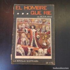Libros antiguos: EL HOMBRE QUE RIE - VICTOR HUGO - AÑOS 30 - LA NOVELA ILUSTRADA. Lote 215012595