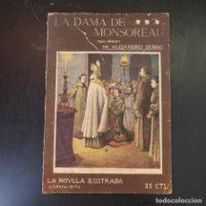 Libros antiguos: LA DAMA DE MONSOREAU - VICTOR HUGO - AÑOS 30 - TOMO PRIMERO - LA NOVELA ILUSTRADA. Lote 215013948