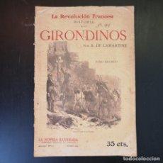 Libros antiguos: LA REVOLUCIÓN FRANCESA. HISTORIA DE LOS GIRONDINOS - A. DE LAMARTINE - AÑOS 30 - TOMO SEGUNDO. Lote 215014750