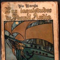 Libros antiguos: PIO BAROJA : EL MAR - LAS INQUIETUDES DE SHANTI ANDIA (RENACIMIENTO, 1911) PRIMERA EDICIÓN. Lote 215053547