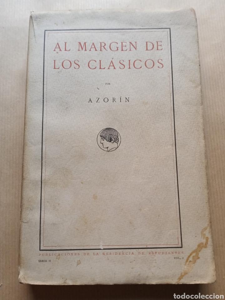 AL MARGEN DE LOS CLÁSICOS PUBLICACIONES DE LA RESIDENCIA DE ESTUDIANTES (Libros antiguos (hasta 1936), raros y curiosos - Literatura - Narrativa - Clásicos)