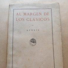Libros antiguos: AL MARGEN DE LOS CLÁSICOS PUBLICACIONES DE LA RESIDENCIA DE ESTUDIANTES. Lote 216714727